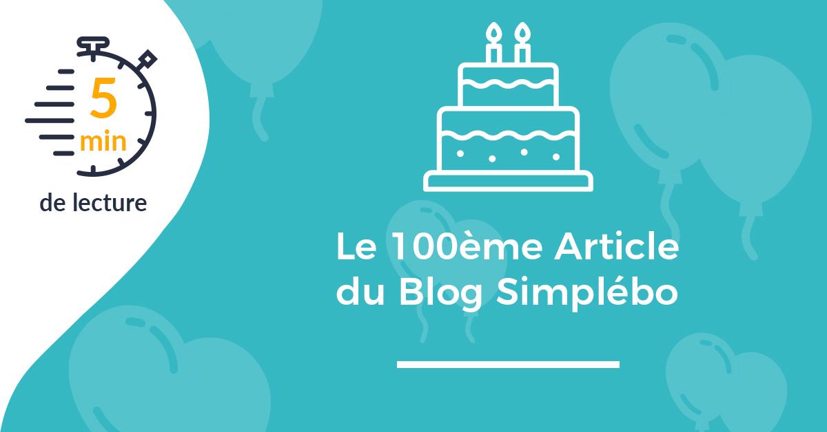 Image 100 ème article du Blog Simplébo