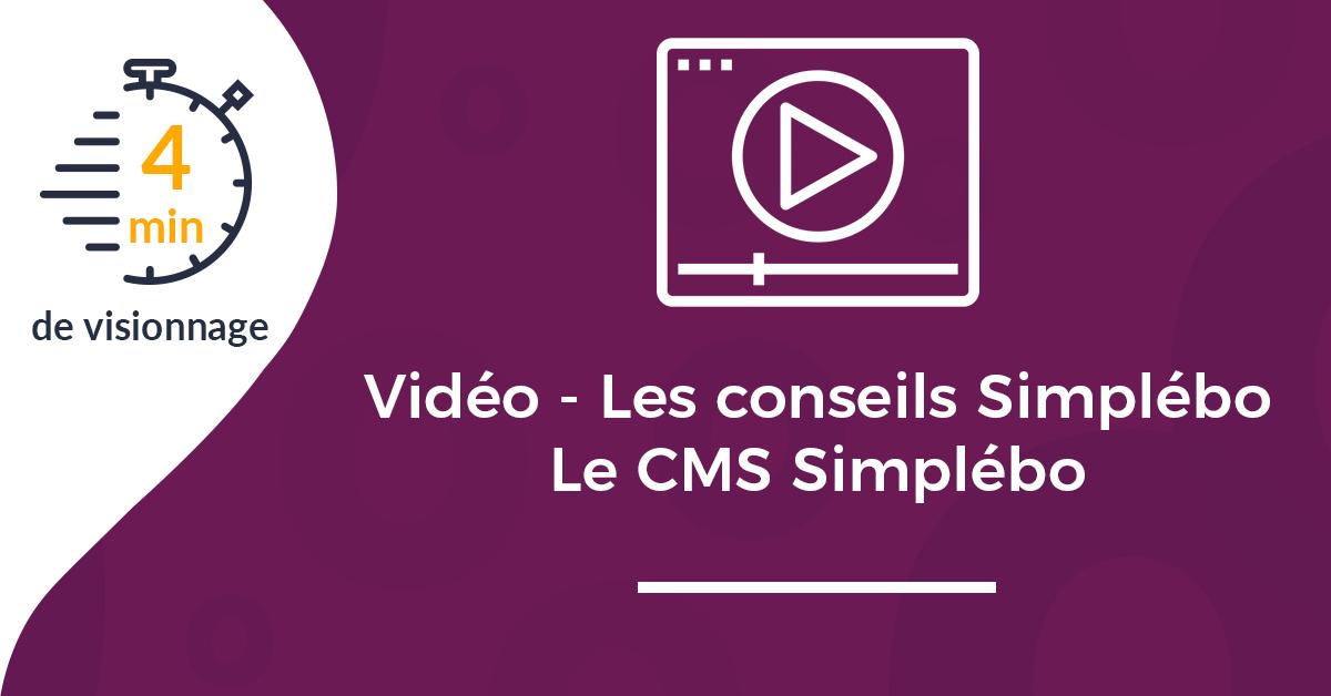 Une article vidéo conseils Simplébo CMS Simplébo