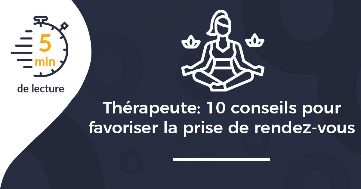 Une article therapeute conseils pour favoriser prise rdv