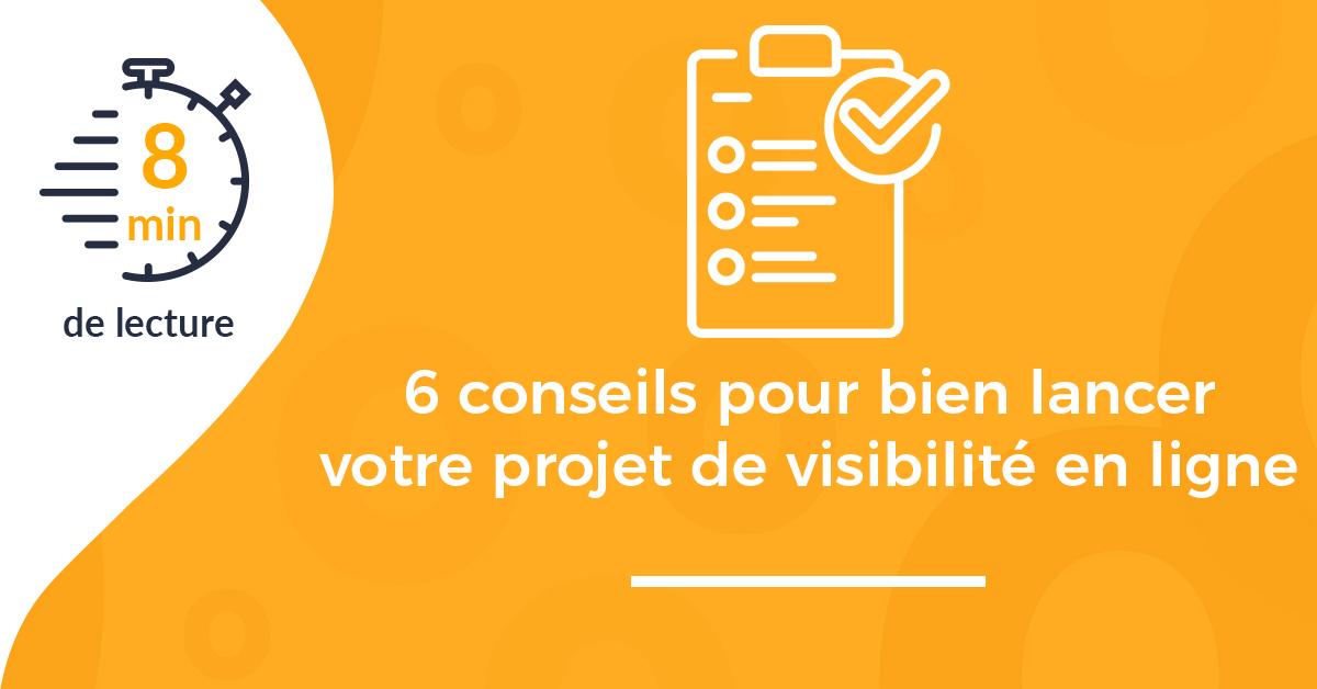 Une Article conseils lancer projet visibilité en ligne