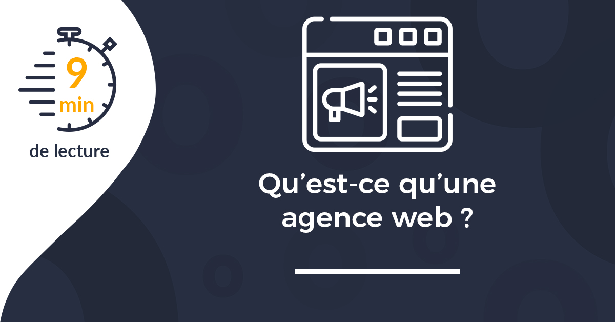 Une article Qu'est-ce qu'une agence web