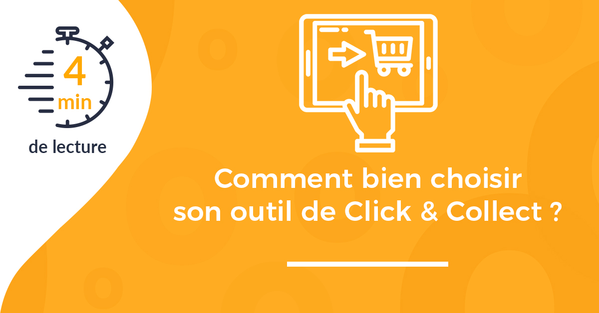 Une article choisir outil click collect