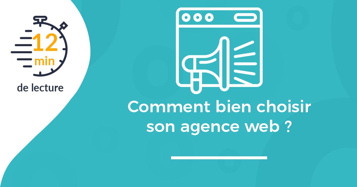 Une article comment choisir agence web