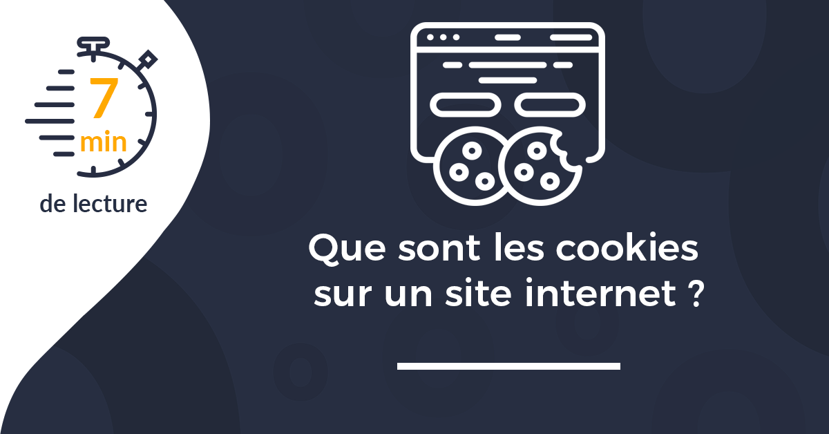 Que sont les cookies sur un site internet ?