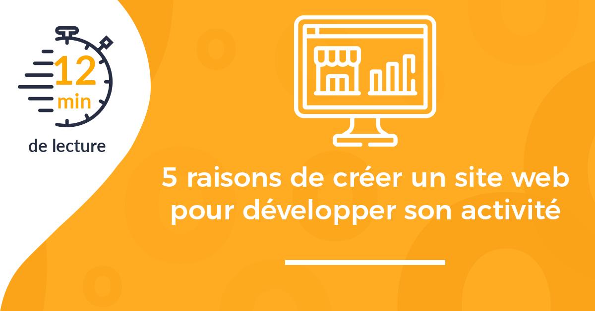 couverture 5 raisons créer site web développer activité