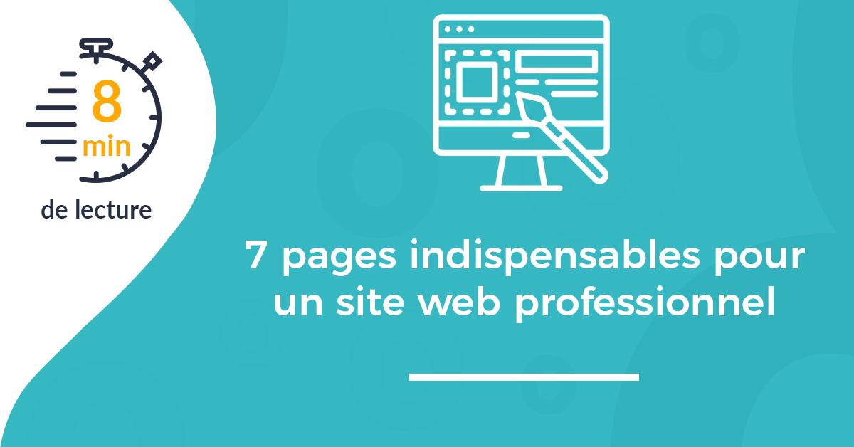 7 pages indispensables pour un site internet professionnel
