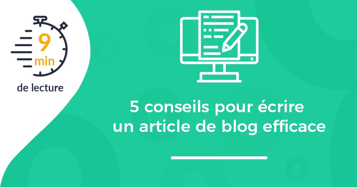vignette conseils pour écrire un article blog efficace